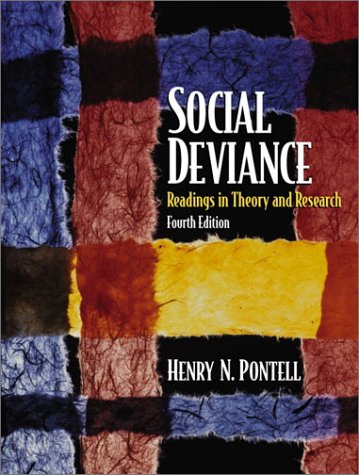 Social Deviance: Readings in Theory and Research (4th Edition)