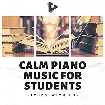 Calm Piano Music for Students