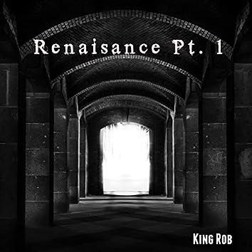 Renaisance, Pt. 1