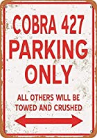 メタルティンサイン、コブラ427駐車場のみ、ガレージオフィスクラブバーウォールアートカフェホーム絵画装飾に適したレトロメタルティンポスター