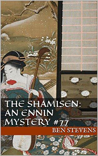 The Shamisen: An Ennin Mystery #77 (English Edition)