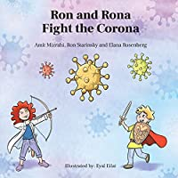 Ron and Rona Fight the Corona