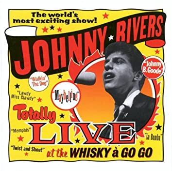 Totally Live At The Whisky A Go Go (Live)