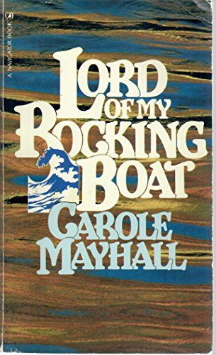 Lord of My Rocking Boat (A Navigator Book)