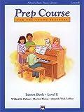 Alfred's Basic Piano Prep Course Lesson Book, Bk E: For the Young Beginner (Alfred's Basic Piano Library, Bk E)