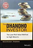 The Dhandho Investor: The Low-Risk Value Method to High Returns