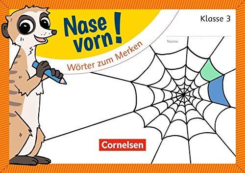 Nase vorn! - Deutsch / 3. Schuljahr - Wörter zum Merken: Übungsheft