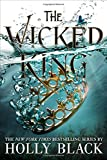 Image of The Wicked King (The Folk of the Air (2))