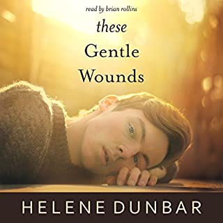 These Gentle Wounds audiobook cover art