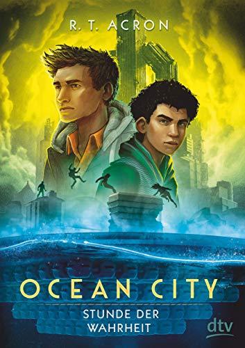 Ocean City - Stunde der Wahrheit (Die Ocean City-Reihe)