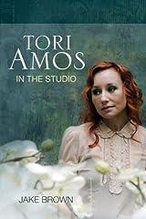 Tori Amos: In the Studio Kindle Edition