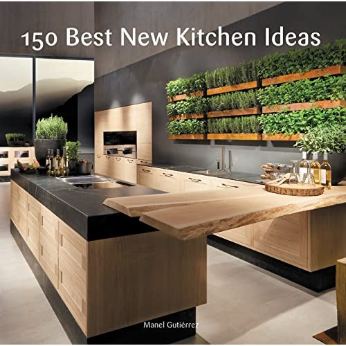150 Best New Kitchen Ideas: Manel Gutierrez: 9780062396129 ...