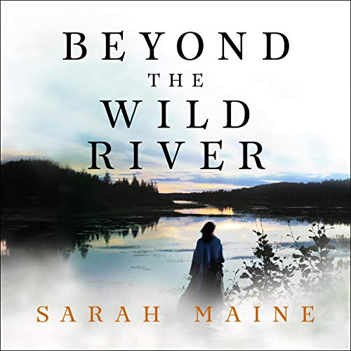 Beyond the Wild River audiobook cover art