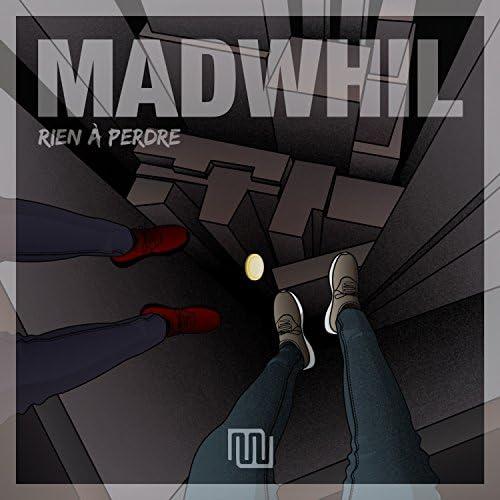 MadWhil