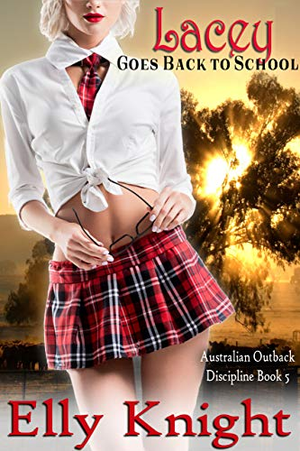Lacey Goes Back To School (Australian Outback Discipline Book 5) (English Edition)