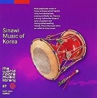 KOREA: SINAWI MUSIC OF KOREA by V.A. (2008-07-09)