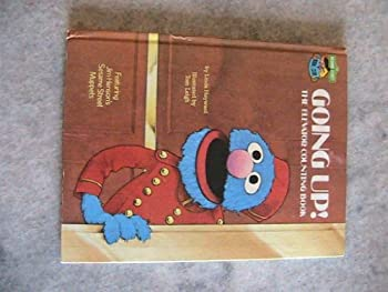 Going up with Grover: A counting book - Book  of the Sesame Street Book Club