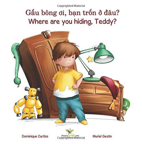 Gâu bông oi, ban trôn ô dâu? - Where are you hiding, Teddy?Mot cau chuyen song ngu + sach hoat dong bang tieng Viet - Anh) (Lou & Teddy)