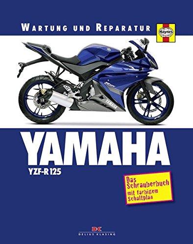 YAMAHA YZF-R 125: Das Schrauberbuch mit farbigem Schaltplan