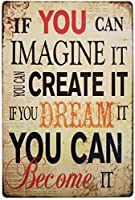 あなたがそれを想像することができるならば、あなたはそれになることができます