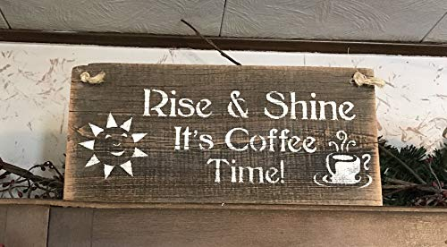 Rise And Shine It's Coffee Time Barn Wood Sign