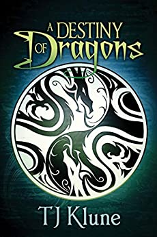 A Destiny of Dragons (Tales From Verania Book 2) by [TJ Klune]