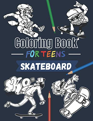 Skateboard coloring book for teens: 20 beautiful pages to color | Skate board street art book for adults and teens.