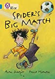 Spider's Big Match: Band 13/Topaz (Collins Big Cat) (English Edition)
