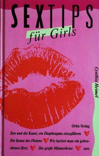 Buchseite und Rezensionen zu 'Sextips für Girls' von Cynthia Heimel
