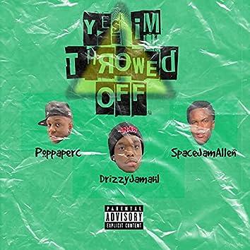 Yes Im Throwed Off (feat. Poppaperc & SpaceJamAllen)