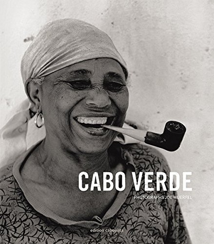 Cabo Verde: Photographs by Joe Wuerfel