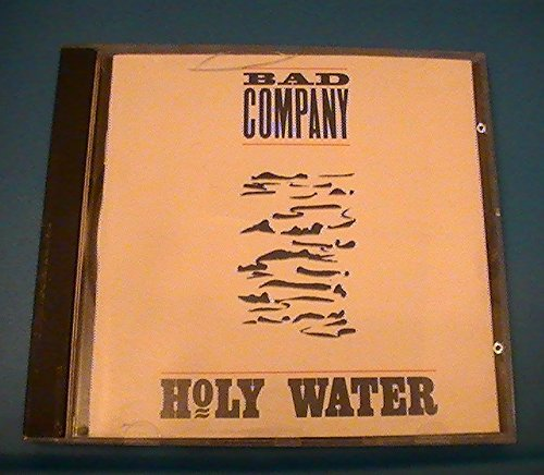 Holy Water by Bad Company (1990) Audio CD