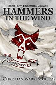 Hammers in the Wind: The Northern Crusade