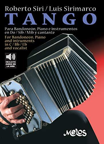 Tango: Para Bandoneón, Piano e instrumentos en Do / Sib /Mi