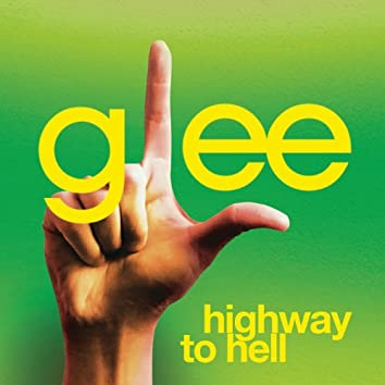 Highway To Hell (Glee Cast Version Featuring Jonathan Groff)