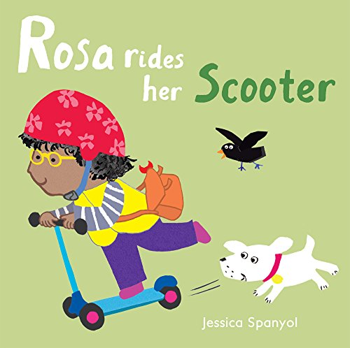 Rosa Rides Her Scooter (All about Rosa)