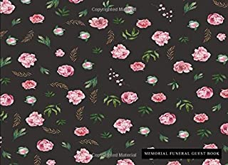 Memorial Funeral Guest Book: Peony Floral Flower Print (1) - Condolence Keepsake Memory Guest Book - For Memorial & Funera...