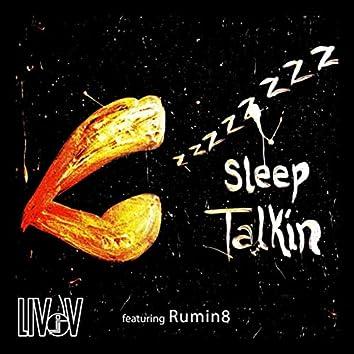 Sleep Talkin' (feat. Rumin8)