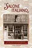 Salone Italiano: The True Story of an Italian Immigrant Family's Struggles in Southwestern Colorado