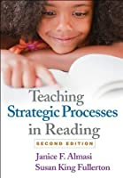 Teaching Strategic Processes in Reading, Second Edition by Janice F. Almasi Susan King Fullerton(2012-09-04)