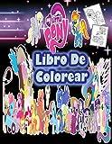 My Little Pony libro de colorear: Mi pequeño pony libro para colorear para niños y adultos, +60 hermosas ilustraciones de personajes favoritos para niños de 4 a 8 años de mi pequeño pony, edición 2021