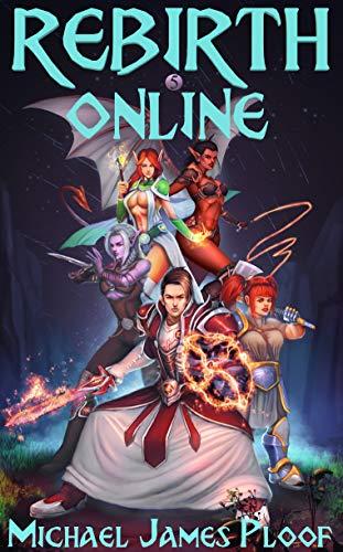 Rebirth Online 5: A litRPG Adventure (English Edition)