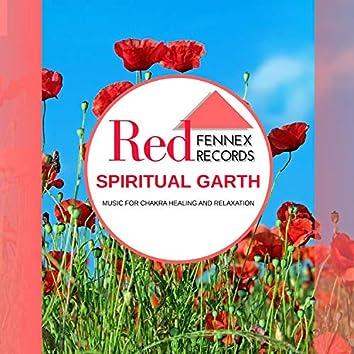 Spiritual Garth - Music For Chakra Healing And Relaxation