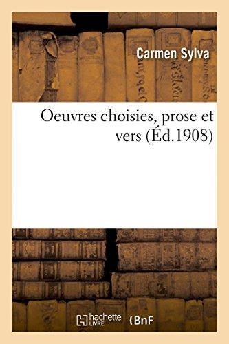 Sylva-C: Oeuvres Choisies (Prose Et Vers) (Littérature)