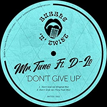 Don't Give Up (feat. D-Lo)