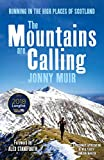 The Mountains are Calling: Running in the High Places of Scotland