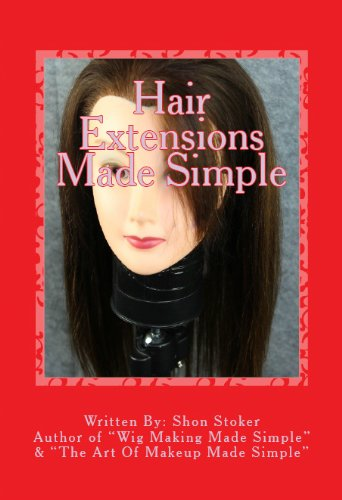 Hair Extensions Made Simple (English Edition)