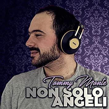 Non solo angeli (Radio Edit)