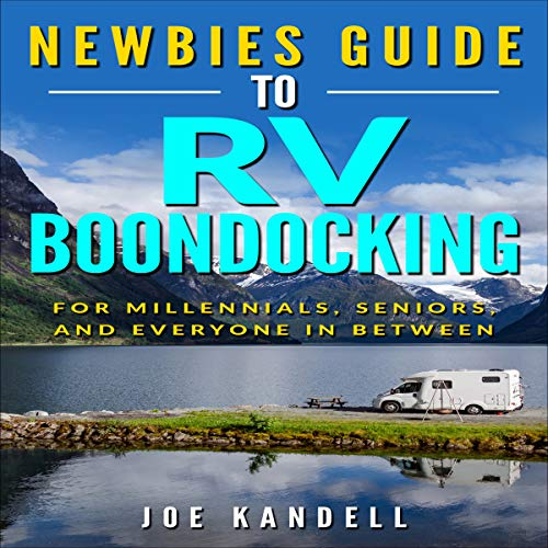 Newbies Guide to RV Boondocking  By  cover art