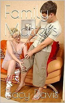 Family Matters  Taboo Erotic Stories Mature Women   #5